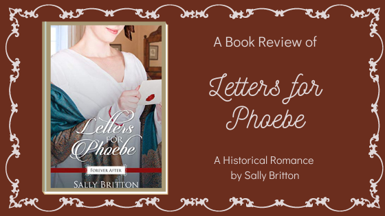 Letters for Phoebe by Sally Britton