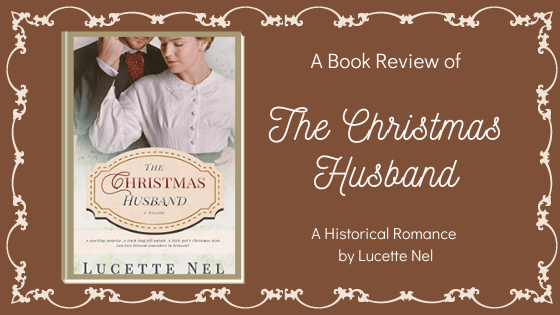 The Christmas Husband by Lucette Nel