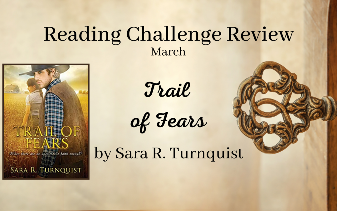 March RCR: Trail of Fears by Sara Turnquist