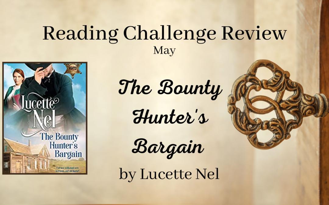 May RCR: The Bounty Hunter's Bargain