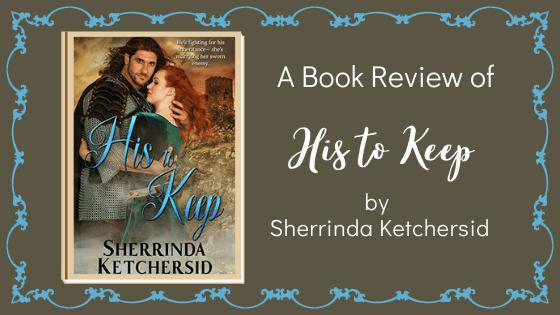 His to Keep by Sherrinda Ketchersid